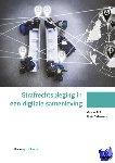 Stol, Wouter, Strikwerda, Litska - Strafrechtspleging in een digitale samenleving