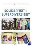 Schuermans, Nick, Vandenabeele, Joke, Oosterlynck, Stijn, Jans, Marc, Holemans, Dirk - Solidariteit in superdiversiteit