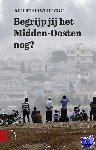 Luiten, Hans, Graaf, Sven de - Begrijp jij het Midden-Oosten nog? - POD editie