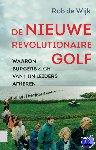 Wijk, Rob de - De nieuwe revolutionaire golf - POD editie