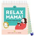 Teeling, Elsbeth - Relax mama zwangerschapskalender