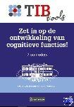 Doorn, Emiel van, Loo, Floor van - TIBtools Zet in op de ontwikkeling van cognitieve functies!