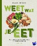 Wit, Daan de - Weet wat je eet