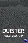 Bulterman, Jurgen - Duister Meesterschap