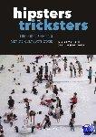 Weyns, Walter, Verschraegen, Gert - Hipsters en tricksters