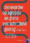 Dupont, Veerle, Taghon, Geert - Antwoorden op agressie en grensoverschrijdend gedrag