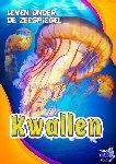Leaf, Christina - Kwallen, Leven onder de Zeespiegel