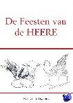 van de Lagemaat, Hans - De Feesten van de HEERE - POD editie