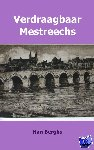 Berghs, Han - Verdraagbaar Mestreechs - POD editie