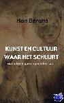 Berghs, Han - Kunst en cultuur waar het schuurt - POD editie