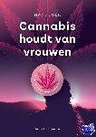 Jansen, Nicolette - Cannabis houdt van vrouwen