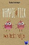 Vlietman, Cockie - Vampie & Tick