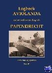Wijngaarden, Pieter van - Logboek Aviolanda en het verdwenen vliegveld Papendrecht Deel III