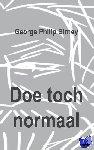 Philip Birney, George - Doe toch normaal