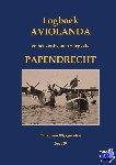 Wijngaarden, Pieter van - Logboek Aviolanda en het verdwenen vliegveld Papendrecht Deel IV