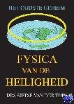 Van der Tuin, Drs. Sietse - Fysica van de Heiligheid