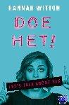 Witton, Hannah - Doe het! Let's talk about sex