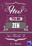 Kerkhove, Christian vande - How to be zen