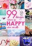- 99 dingen waar je happy van wordt