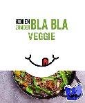 - Koken zonder Bla Bla Veggie