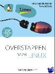 Smit, Ronald, Kamer, Henk van de - Overstappen naar Linux