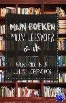 Depuydt, Louise, Denil, Raïssa - Mijn boeken, mijn leesvoer en ik