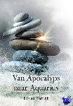 Warrink, Berend - Van Apocalyps naar Aquarius