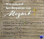 Bergé, Pieter - Wie schreef het requiem van Mozart?
