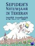 Yousefzadeh, Sepideh - Sepideh´s Nieuwjaar in Teheran - POD editie