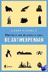 Stadeus, Geert - Het hoe en waarom van de Antwerpenaar