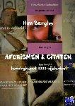 Berghs, Han - AFORISMEN & CITATEN