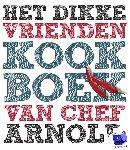 Arnold, Ron, Burger, Fons - Het dikke vrienden kookboek van