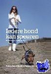 Bouman, Henk, Bouman, Brenda, Stilting, Machteld - Iedere hond kan speuren
