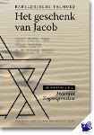 Leeuwe, Jacob Nathan de - Tractaat zegenspreuken Het geschenk van Jacob Hoofdstuk 1 en 2