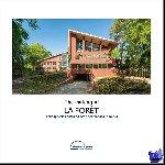 Nikkessen, Bob - The making of La Forêt - Acht appartementen en twee penthouses in Doorn