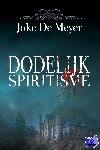 De Meyer, Joke - Dodelijk spiritisme - POD editie