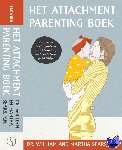 Sears, William, Sears, Martha - Het Attachment Parenting boek