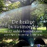 Huising, Marjanne - De heilige buxusmoeder en 33 andere levensbomen