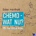 Hartholt, Ester - Chemo - wat nu?