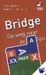Schipperheijn, Ton, Slagmolen, Henk, Slagmolen, Martin - Bridge: OP weg naar de A-lijn
