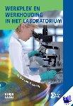 Leven, Iris van 't - Werkplek en werkhouding in het laboratorium