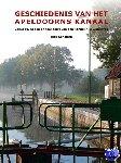 Scholten, Rick - Geschiedenis van het Apeldoorns Kanaal