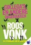 Vonk, Roos - Collega's en andere ongemakken