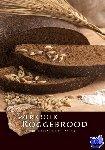 Nederlands Bakkerij Centrum - Werkboek Roggebrood