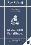 Tolstoj, Leo - Kaukasische Vertellingen - POD editie