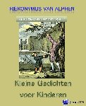 Alphen, Hieronymus van - Kleine gedichten voor kinderen