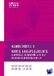 Smeerdijk, Maarten, Merkx, Maarten J.M. - Handleiding 3 korte groepsgerichte CGT bij middelengebruik en gokken