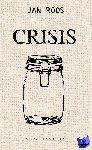 Roos, Jan - Crisis