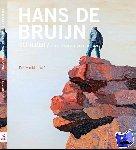 Bruijn, Hans de - Hans de Bruijn - Een wereld in verf