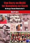 Pronk, Rob - De Haagse Voetbal Historie Van Harry en Melbi tot Humphrey en Sjaak